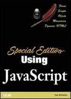 Special Edition Using Javascript (Special Edition Using)
