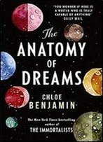 The Anatomy Of Dreams: From The Bestselling Author Of The Immortalists