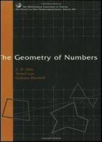 The Geometry Of Numbers (Anneli Lax New Mathematical Library)