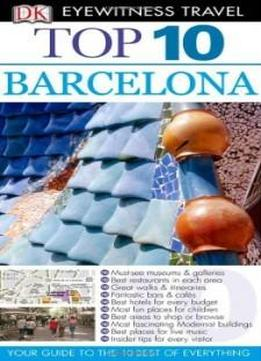 Top 10 Barcelona (eyewitness Travel Guides)