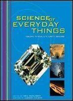 4: Science Of Everyday Things: Real Life Earth Science