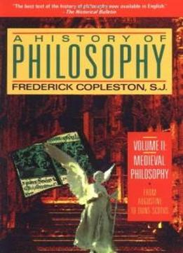 A History Of Philosophy Vol 2 Medieval Philosophy From