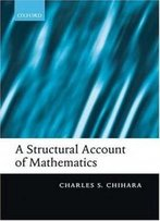 A Structural Account Of Mathematics