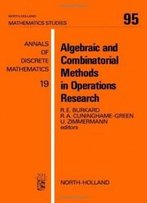 Algebraic And Combinatorial Methods In O (Mathematics Studies)