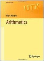 Arithmetics (Universitext)