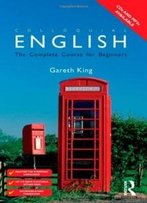 Colloquial English: A Course For Non-Native Speakers (Colloquial Series)