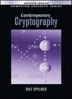 Contemporary Cryptography (Artech House Computer Security Library)