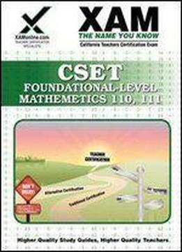 Cset Foundational-level Mathematics 110, 111 (xam Cset) Download