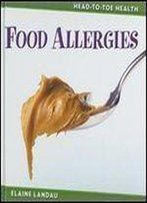 Food Allergies (Head-To-Toe Health)