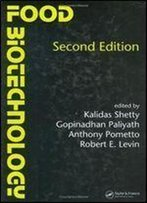 Food Biotechnology, Second Edition (Food Science And Technology)