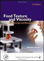 Food Texture And Viscosity: Concept And Measurement (Food Science And Technology)