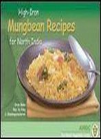 High-Iron Mungbean Recipes For North India