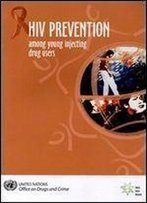 Hiv Prevention Among Young Injecting Drug Users
