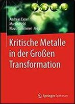 Kritische Metalle In Der Grossen Transformation