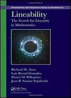 Lineability: The Search For Linearity In Mathematics (Chapman & Hall/Crc Monographs And Research Notes In Mathematics)
