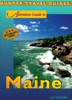 Maine (Adventure Guide To Maine)