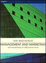 Management And Marketing: With Mini-Dictionary Of 1,000 Common Terms
