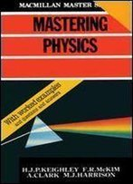 Mastering Physics, 2nd Edition