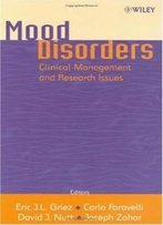 Mood Disorders: Clinical Management And Research Issues