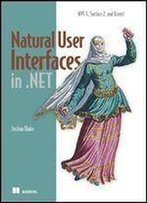 Natural User Interfaces In .Net