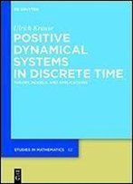 Positive Dynamical Systems In Discrete Time (De Gruyter Studies In Mathematics)