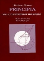 Principia: Vol. Ii: The System Of The World