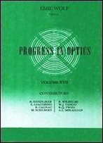 Progress In Optics, Vol. 17