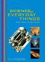 Science Of Everyday Things: Real Life Earth Science