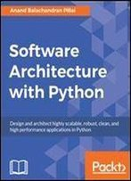 Software Architecture With Python 1st Edition