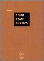 Solid State Physics: Advances In Research And Applications, Vol. 55