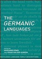 The Germanic Languages (Routledge Language Family Series)