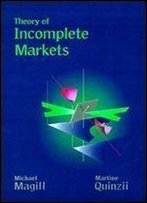 Theory Of Incomplete Markets, Vol. 1