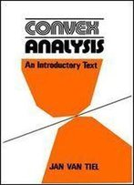 Convex Analysis: An Introductory Text