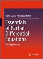 Essentials Of Partial Differential Equations: With Applications