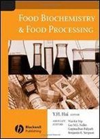 Food Biochemistry And Food Processing, 1st Edition