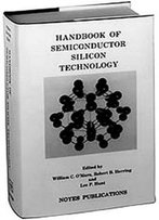 Handbook Of Semiconductor Silicon Technology (Materials Science And Process Technology)