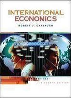 International Economics (Available Titles Cengagenow)