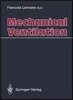Mechanical Ventilation 1st Edition