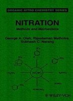 Nitration: Methods And Mechanisms