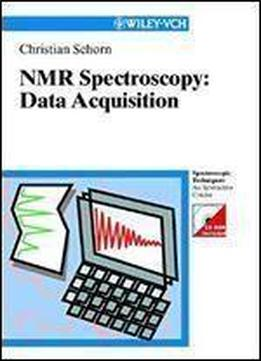 Data Acquisition NMR-Spectroscopy