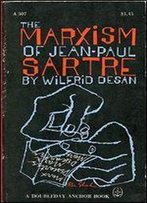 The Marxism Of Jean-Paul Sartre