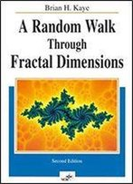 A Random Walk Through Fractal Dimensions