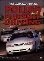 Bob Bondurant On Police And Pursuit Driving