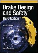 Brake Design And Safety, 3rd Edition