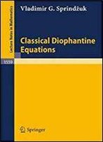 Classical Diophantine Equations