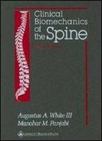 Clinical Biomechanics Of The Spine (2nd Edition)