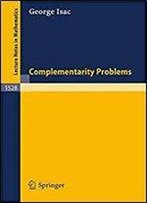 Complementarity Problems (Lecture Notes In Mathematics, Vol. 1528)