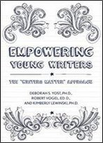 Empowering Young Writers: The 'Writers Matter' Approach