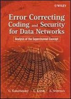 Error Correcting Coding And Security For Data Networks