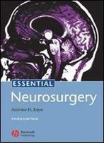 Essential Neurosurgery (3rd Edition)